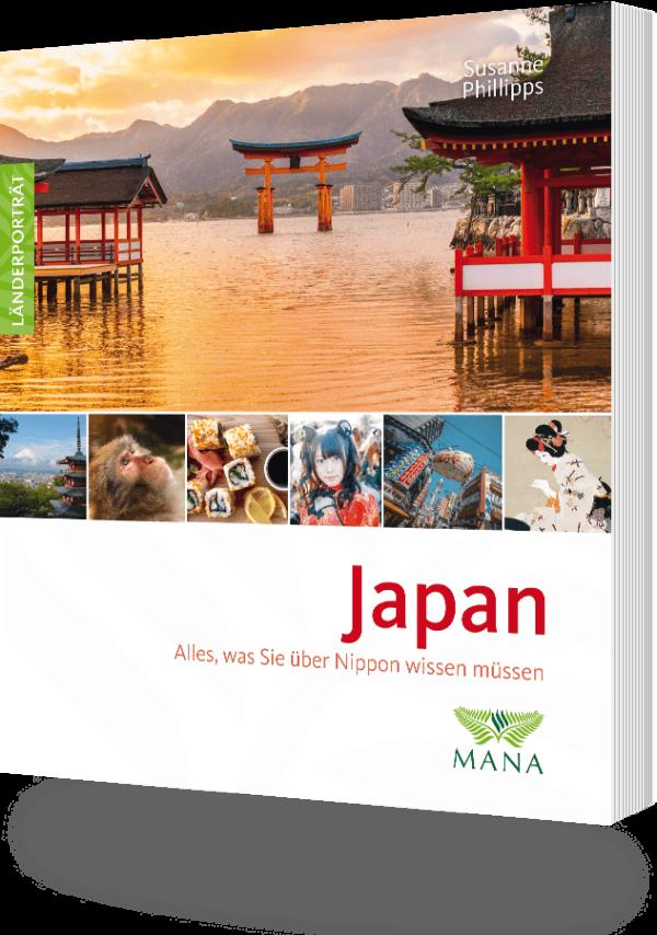 Japan, ein Länderporträt von Susanne Phillipps