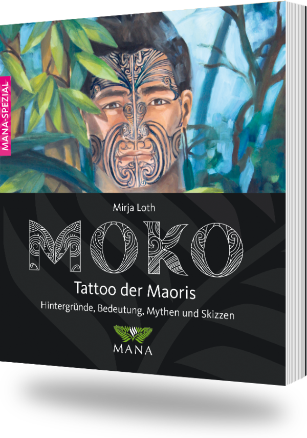 MOKO - Tattoo der Maori von Mirja Loth