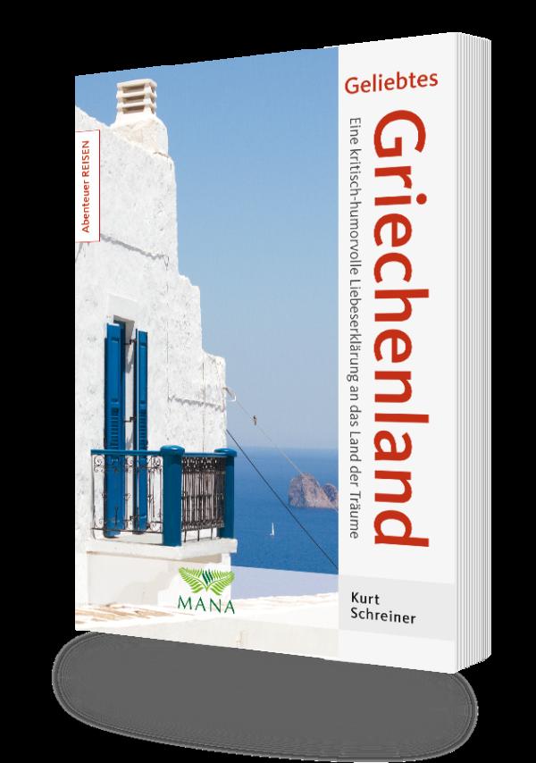 Geliebtes Griechenland - Kurt Schreiner