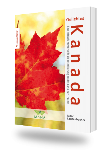 Geliebtes Kanada - Marc Lautenbacher