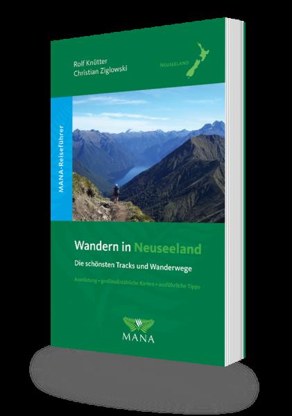 Wandern in Neuseeland, ein Reiseführer von Rolf Knütter und Christian Ziglowski