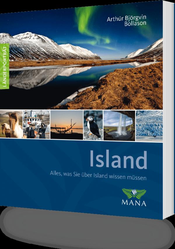 Island, ein Länderporträt von Arthur Bollason