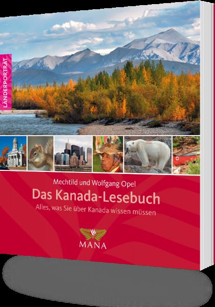 Das Kanada-Lesebuch, ein Länderporträt von Mechtild und Wolfgang Opel