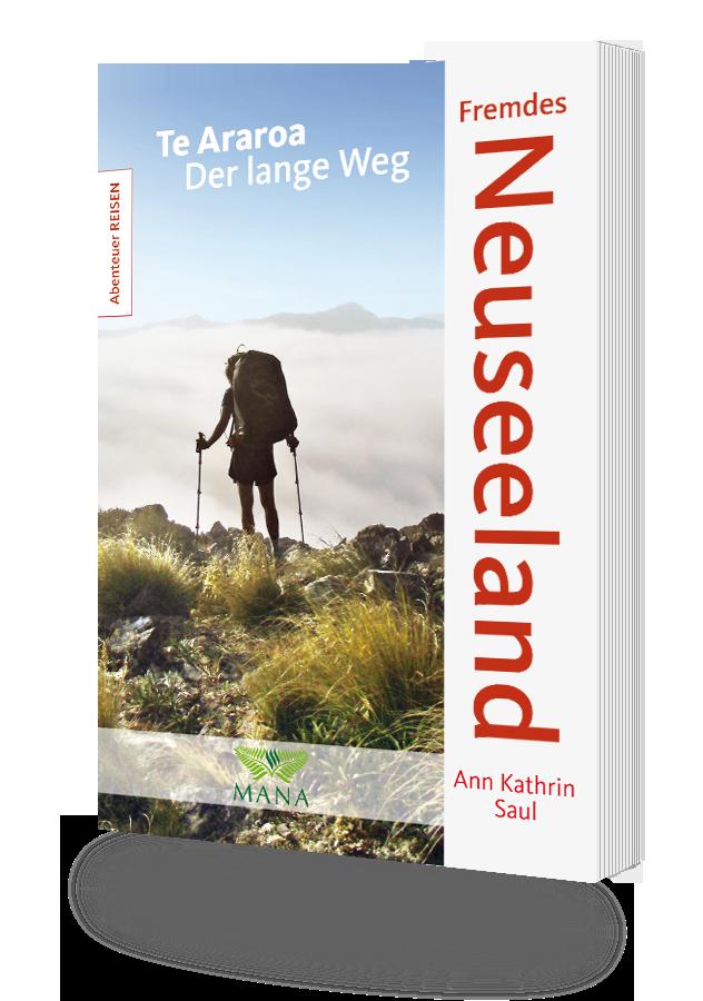 Fremdes Neuseeland, ein Buch von Ann Kathrin Saul