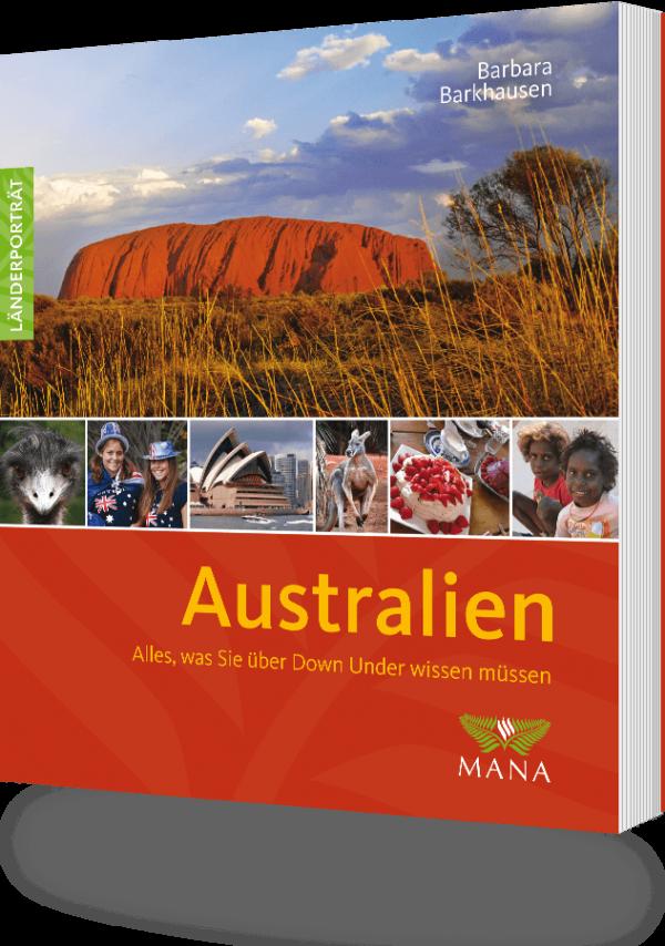 Australien, ein Länderporträt von Barbara Barkhausen