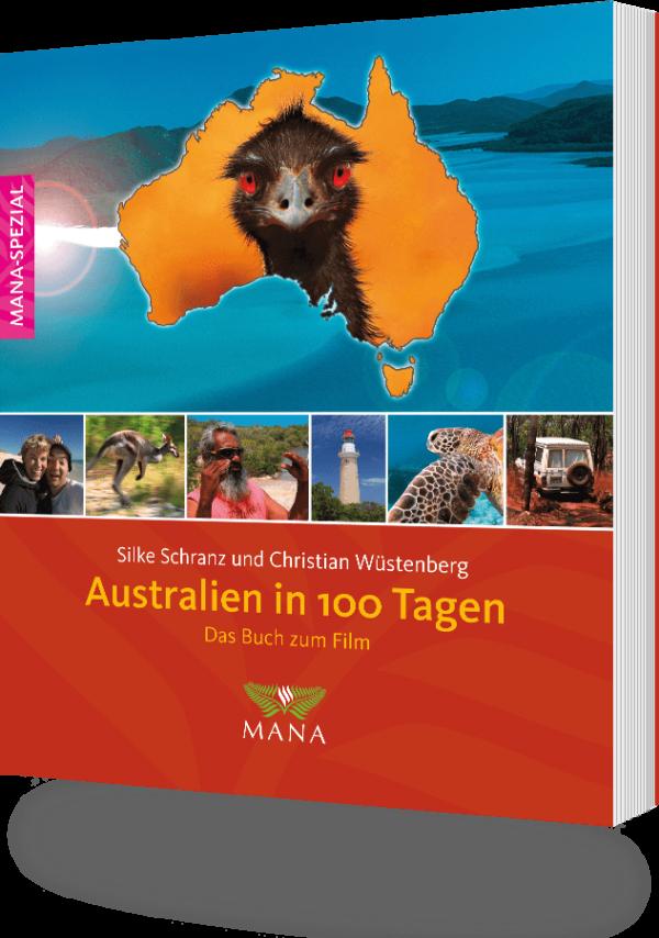 Australien in 100 Tagen, das Buch zum Film von Silke Schranz und Christian Wüstenberg