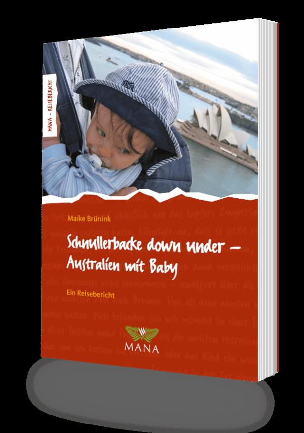 Schnullerbacke down under - Australien mit Baby, ein Reisebericht von Maike Brünink