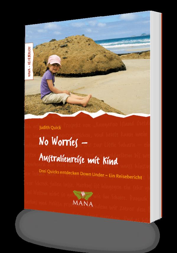 No Worries - Australienreise mit Kind, ein Reisebericht von Judith Quick