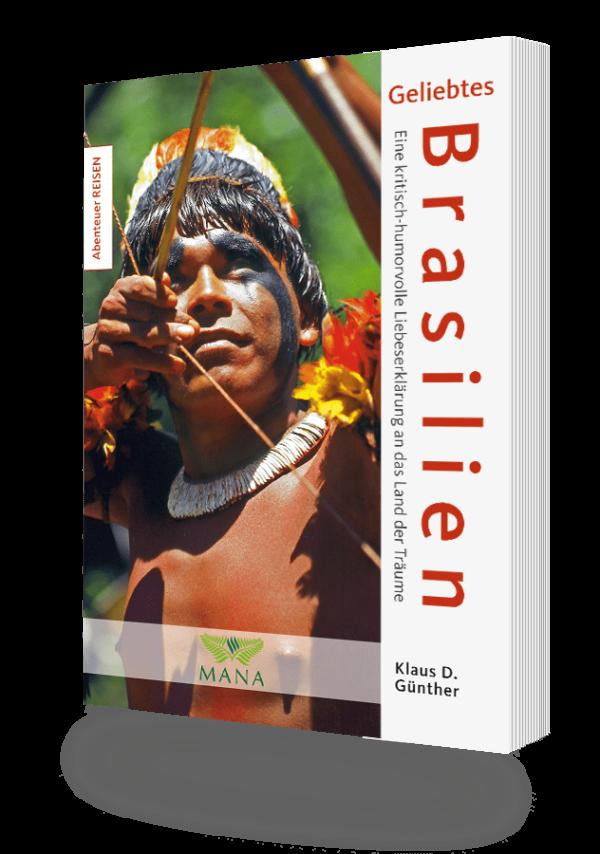 Geliebtes Brasilien, ein Buch von Klaus D. Günther