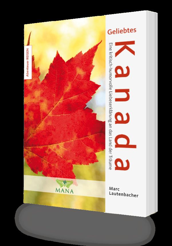 Geliebtes Kanada, ein Buch von Marc Lautenbacher