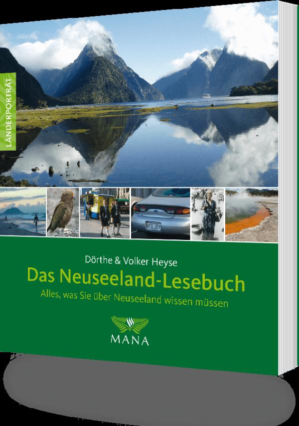 Das Neuseeland-Lesebuch, ein Länderporträt von Dörthe und Volker Heyse