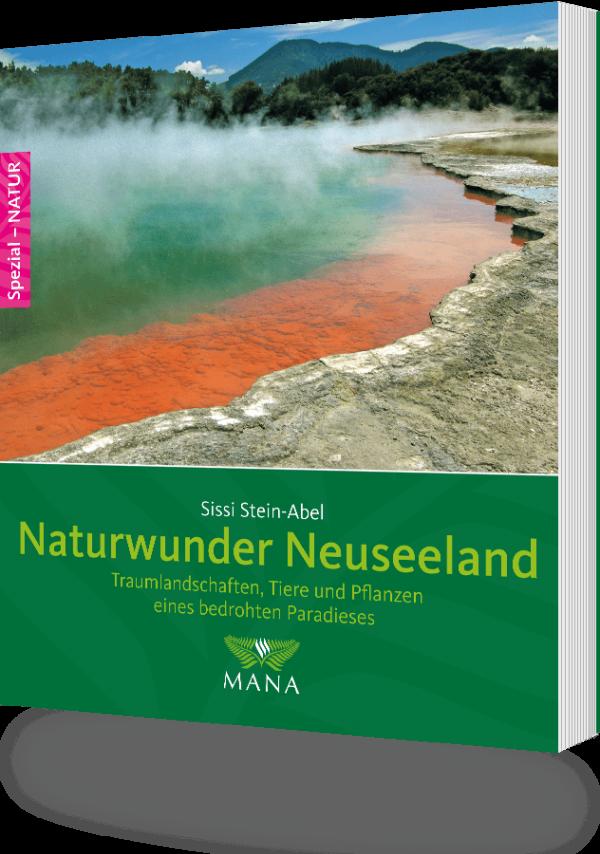 Naturwunder Neuseeland, ein Buch von Sissi Stein-Abel