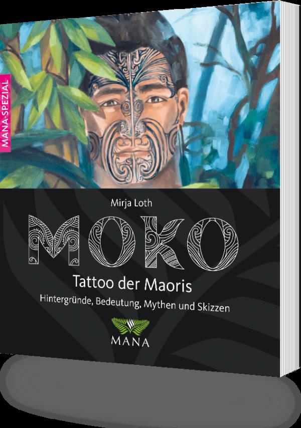MOKO - Tattoo der Maori, ein Buch von Mirja Loth