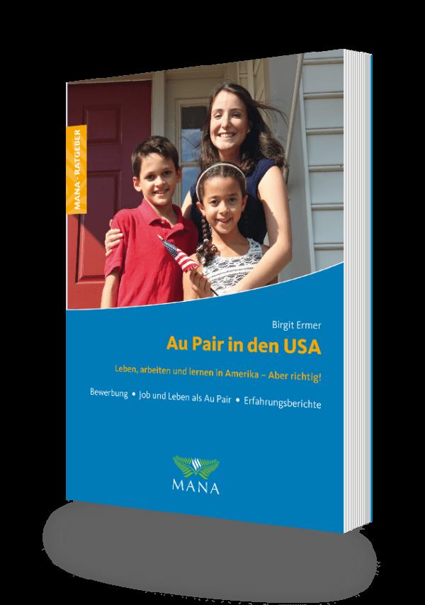 Au Pair in den USA, ein Ratgeber von Birgit Ermer
