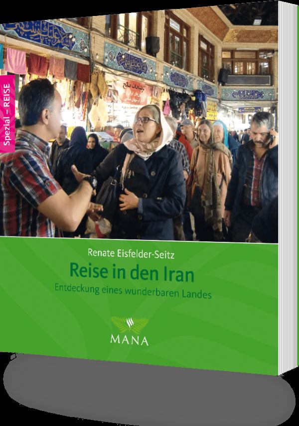 Reise in den Iran, ein Buch von Renate Eisfelder-Seitz