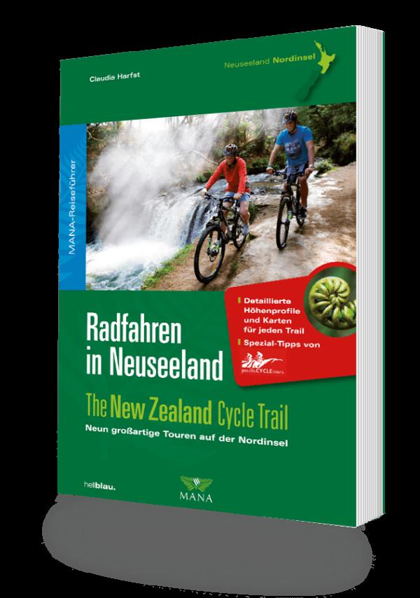 Radfahren in Neuseeland, Nordinsel, ein Reiseführer von Claudia Harfst