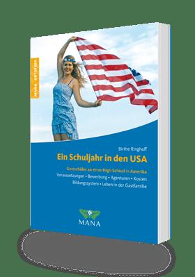 Ein Schuljahr in den USA. Ratgeber zum Schüleraustausch in Amerika - Birthe Ringhoff
