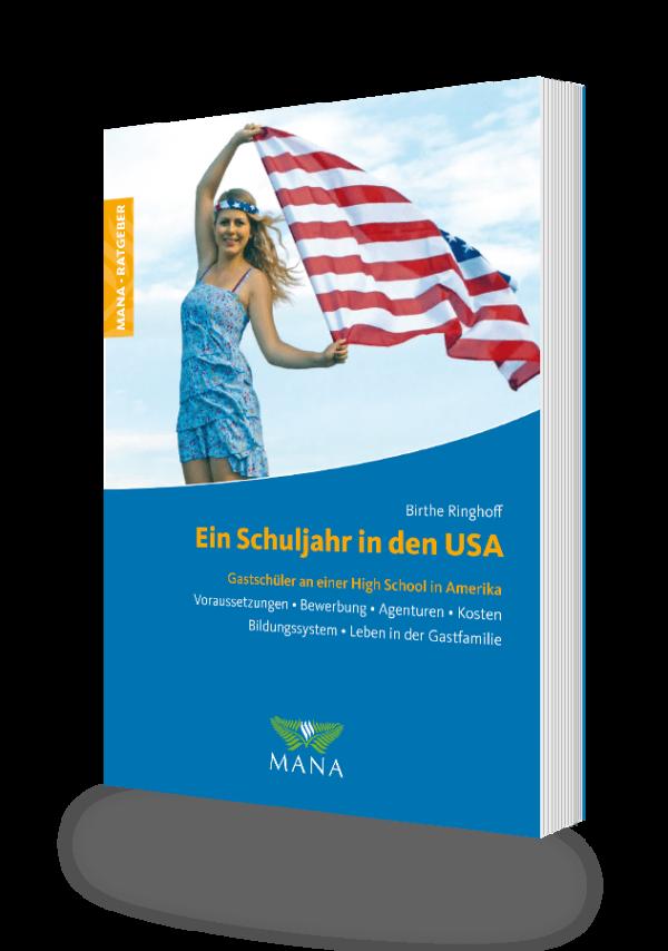 Ein Schuljahr in den USA, ein Ratgeber zum Schüleraustausch in Amerika von Birthe Ringhoff