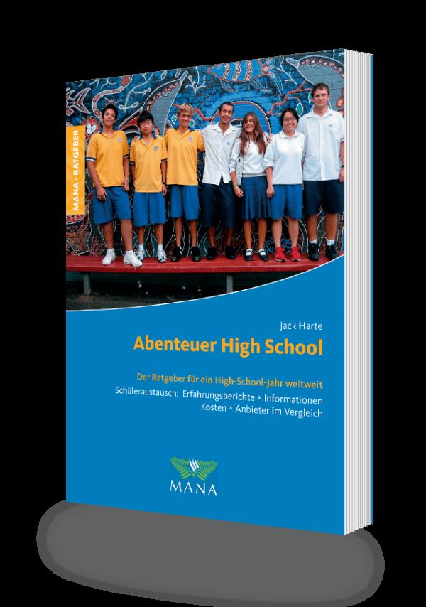 Abenteuer High School, ein Ratgeber für den Schüleraustausch weltwelt von Jack Harte