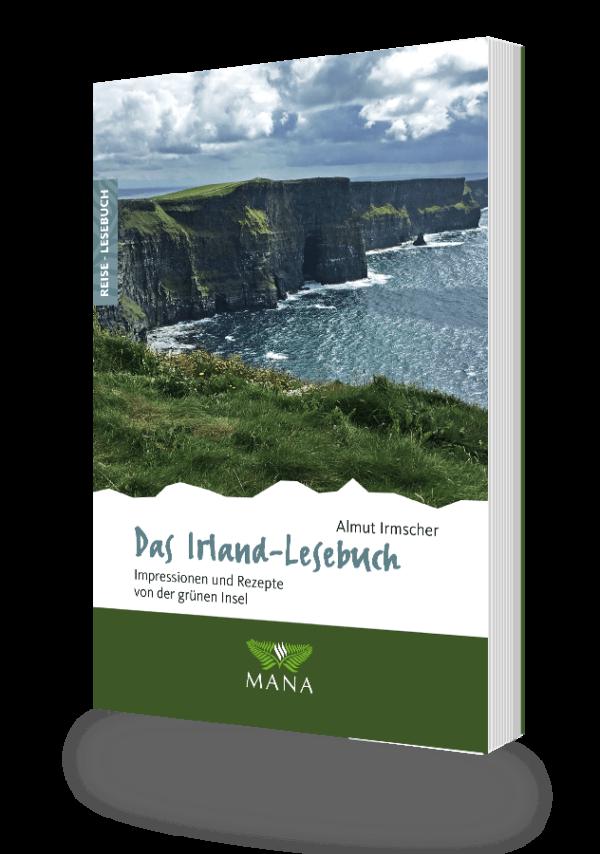 Das Irland-Lesebuch, Reisebeschreibungen und Kochrezepte von Almut Irmscher
