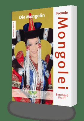Fremde Mongolei, ein Buch von Bernhard Wulff