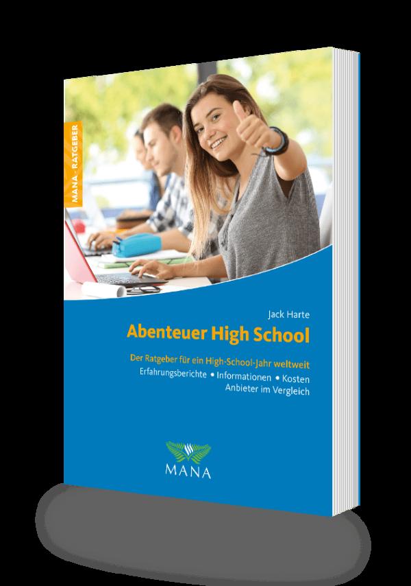 Abenteuer High School - Schüleraustausch weltweit, ein Ratgeber von Jack Harte